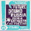 V.A.: The future sound of Russia